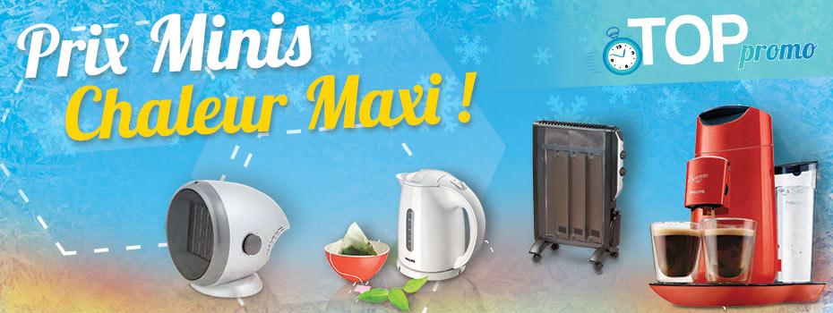 Prix-minis, Chaleur Maxi !