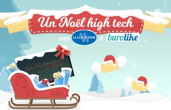 Un Noël High Tech avec La Couronne et Burolike