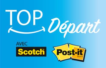 Top Départ pour les produits Scotch® & Post-it® !